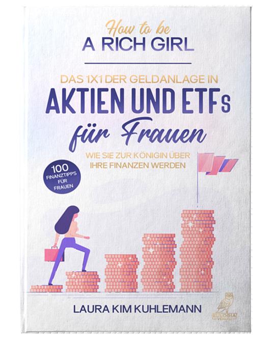Finanzbuch_Vermögensaufbau für Frauen_How to be a rich girl